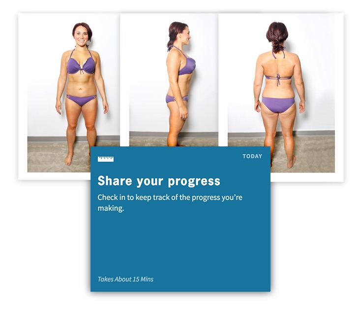 Clients display progress indicators such as photos and / or body measurements.
