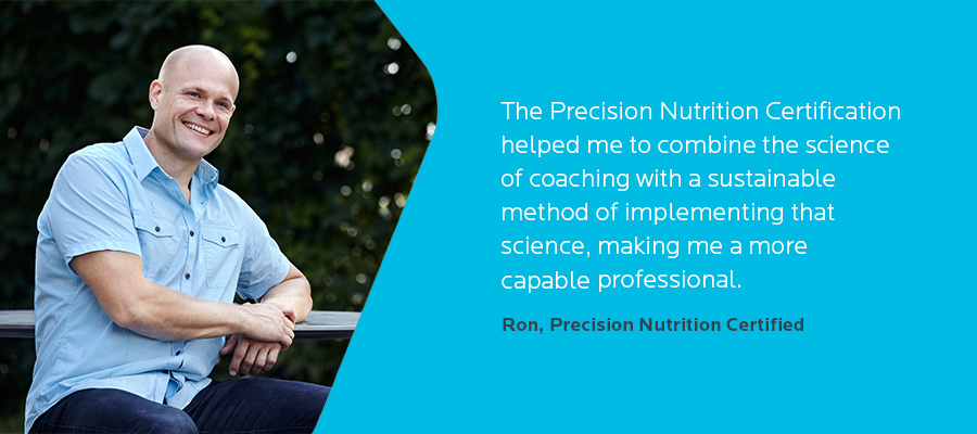 Ron_PN_Team_Member &quot;width =&quot; 900 &quot;height =&quot; 400 &quot;srcset =&quot; https://www.precisionnutrition.com/wp-content/uploads/2016/08/Ron_PN_Team_Member.jpg 900w, https://www.precisionnutrition.com/ wp-content / uploads / 2016/08 / Ron_PN_Team_Member-300x133.jpg 300w, https://www.precisionnutrition.com/wp-content/uploads/2016/08/Ron_PN_Team_Member-768x341.jpg 768w, https: // www. precisionnutrition.com/wp-content/uploads/2016/08/Ron_PN_Team_Member-295x131.jpg 295w, https://www.precisionnutrition.com/wp-content/uploads/2016/08/Ron_PN_Team_Member-250x111.jpg 250w, https: //www.precisionnutrition.com/wp-content/uploads/2016/08/Ron_PN_Team_Member-550x244.jpg 550w, https://www.precisionnutrition.com/wp-content/uploads/2016/08/Ron_PN_Team_Member-800x356.jpg 800w, https://www.precisionnutrition.com/wp-content/uploads/2016/08/Ron_PN_Team_Member-405x180.jpg 405w, https://www.precisionnutrition.com/wp-content/uploads/2016/08/Ron_PN_Team_Member -675x300.jpg 675w &quot;μεγέθη =&quot; (μέγιστο πλάτος: 900px) 100vw, 900px &quot;/&gt;</p> </p> <p style=