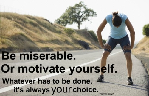 be miserable or motivated